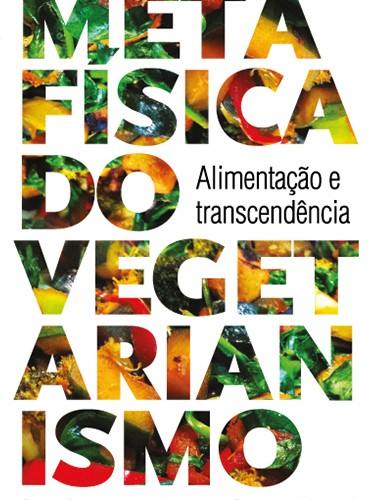 Metafísica do Vegetarianismo